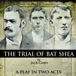 The Trial of Bat Shea Theater Music